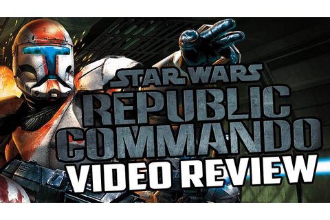 Star Wars: Republic Commando PC Game Review - YouTube