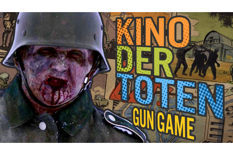 KINO DER TOTEN - GUN GAME ★ Call of Duty Zombies Mod ...