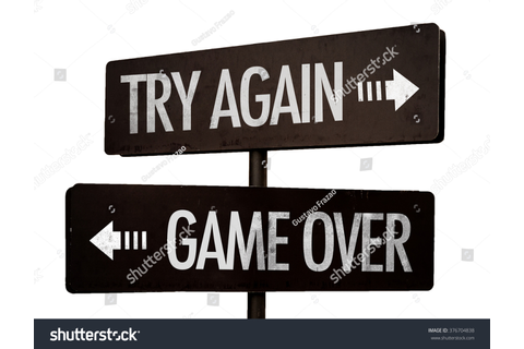 Try Again Game Over Signpost Isolated Stock Photo ...