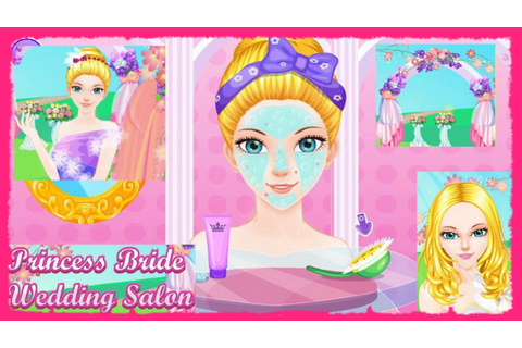 Play Princess Bride Wedding Salon Video Now-Princess Games ...