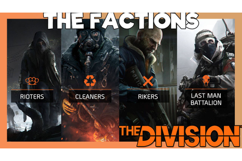 Tom Clancy's The Division - Enemy Faction Information ...