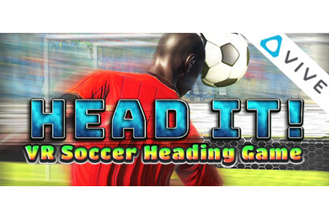 Head It!: VR Soccer Heading Game on Steam