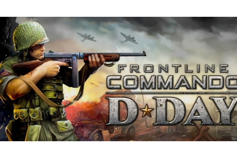 FRONTLINE COMMANDO: D-DAY v1.0.1 APK Full | Android Games ...
