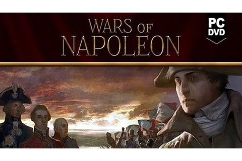 Wars of Napoleon Free Full Game Download - Free PC Games Den