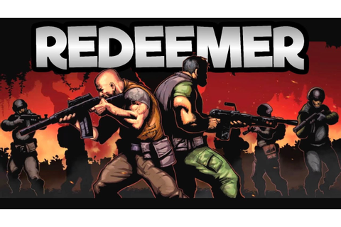 Redeemer PC - Brothers in Arms - #2 Let's Play Redeemer ...