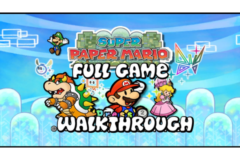 Super Paper Mario - FULL GAME - Walkthrough - No ...