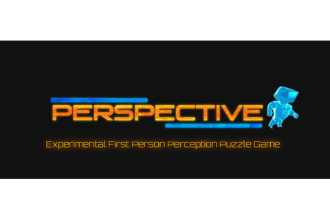 Perspective - Experimental First Person Perception Puzzle Game