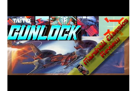 Gunlock/Rayforce Review - (Arcade) - Marshall Classics ...