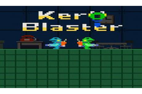 Latest kero blaster News | GAMERS DECIDE