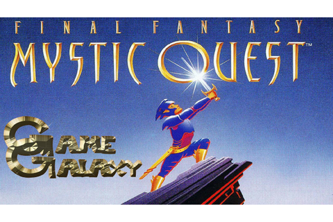 FINAL FANTASY MYSTIC QUEST REVIEW - Game Galaxy - YouTube