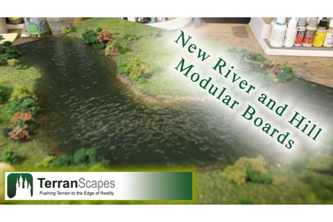 TerranScapes - New River, Hill and Chasm Modular Boards Pt ...