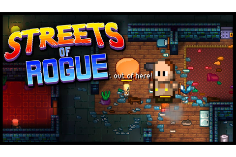 Streets of Rogue - RESIST & KILL EVERYTHING! - Let's Play ...