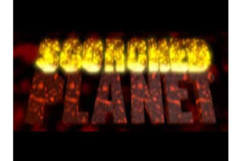 Scorched Planet: Game Intro - YouTube