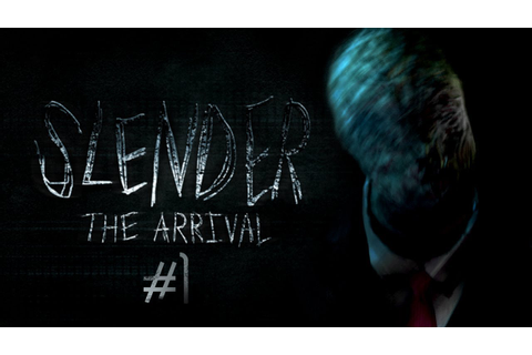 Slender: The Arrival - Part 1 ORIGINAL SLENDER GAME ...
