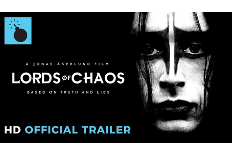 Lords of Chaos - Official Film Trailer (HD) - YouTube