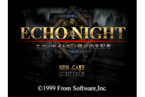 Romhacking.net - Games - Echo Night #2: Nemuri no Shihaisha