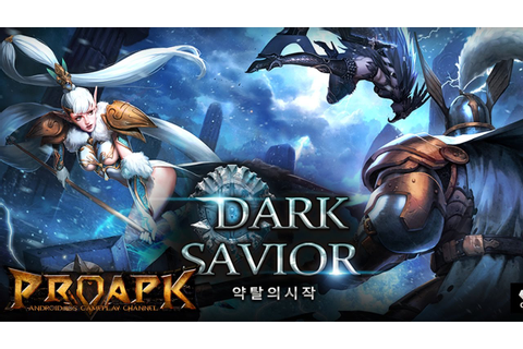 Dark Savior Android Gameplay (KR) - YouTube