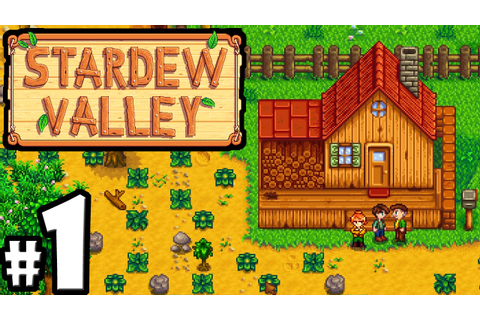 Stardew Valley Gameplay Walkthrough PART 1 - Character ...