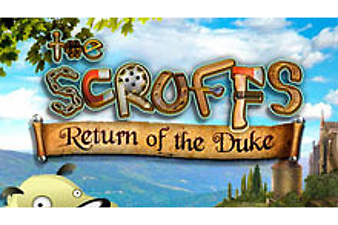 The Scruffs: Return of the Duke | macgamestore.com