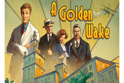 A Golden Wake Free Download for PC | FullGamesforPC