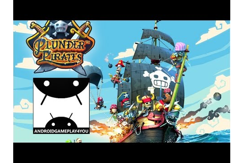 Plunder Pirates Android GamePlay Trailer (1080p) [Game For ...