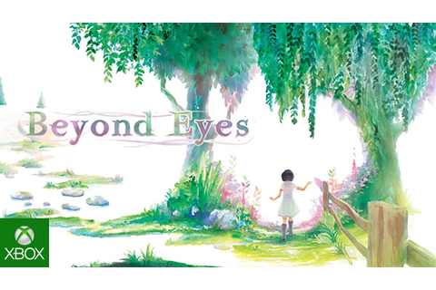 Beyond Eyes coming to Xbox One - YouTube