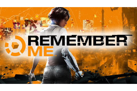 Remember Me - Game Movie - YouTube