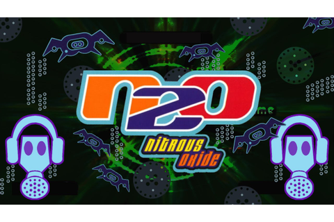 N2O: Nitrous Oxide (PS1) - I'm Trippin Out Man! - YouTube