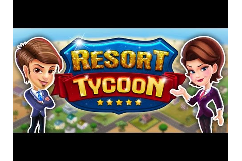 Resort Tycoon (Android) New - YouTube