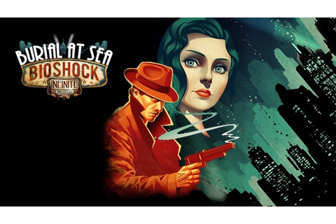 BioShock Infinite: Burial at Sea, Episode One | Art as Games