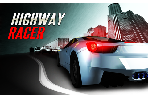Highway Racer : Online Racing - Android Apps on Google Play