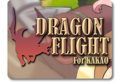 DragonFlight for Kakao - Download and Play Free On iOS and Android