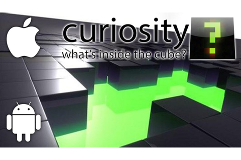 iPhone Impressions: Curiosity - What's Inside the Cube ...