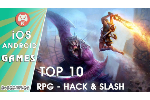 Top 10 Newest RPG Hack and Slash iOS Android Games Q3 2017 ...