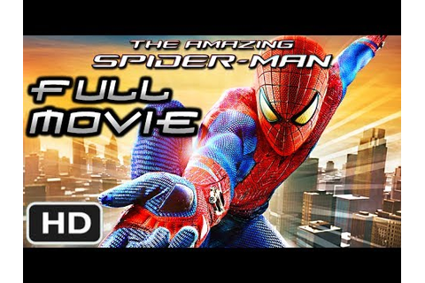The Amazing Spider-Man (Video Game) - FULL MOVIE [HD] Xbox ...