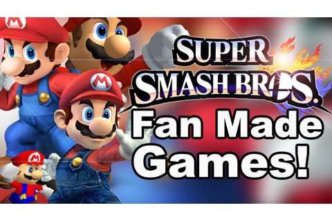 Top 3 Super Smash Bros Fan Made Games - YouTube