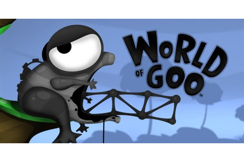 World of Goo is Officially the Best Wii Game Ever ...