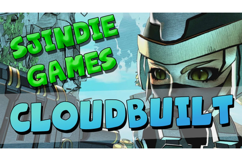 Sjindie Games - Cloudbuilt - YouTube