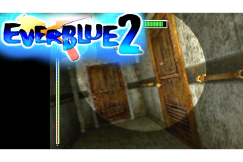 Everblue 2 ... (PS2) - YouTube