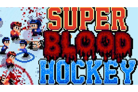 Super Blood Hockey » FREE DOWNLOAD | CRACKED-GAMES.ORG
