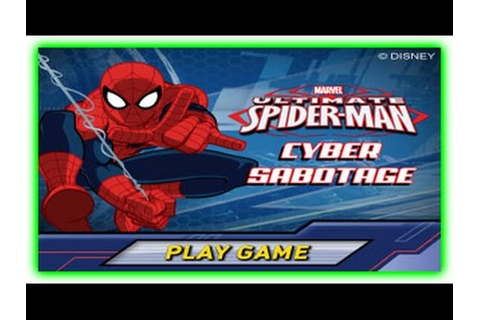 Cyber Sabotage Game - Ultimate Spider-Man - YouTube