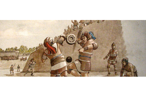 Mayan and Aztec Ball Game | The Mesoamerican Ball Game