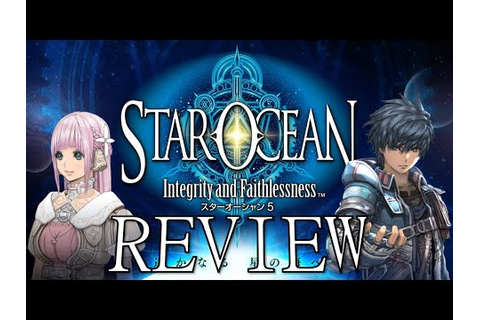 Star Ocean Integrity and Faithlessness Review - YouTube