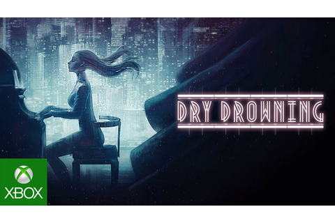 Dry Drowning - Gameplay Trailer - YouTube