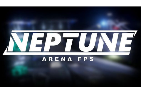 Neptune: Arena FPS Free Download « IGGGAMES