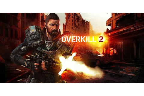 Overkill 2 v1.35 Android Game Full Apk + Data Files Free ...