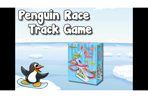 AMAZING Penguin Race Track Game! Awesome fun for kids ...