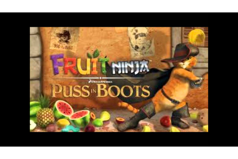 Fruit Ninja: Puss In Boots Main Menu Soundtrack - YouTube