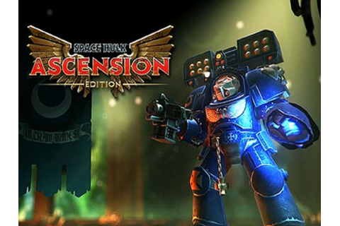 Space Hulk: Ascension Edition - New version 2014 news - Mod DB