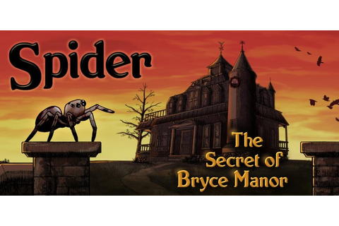 Spider: Secret of Bryce Manor v1.6 - Frenzy ANDROID ...